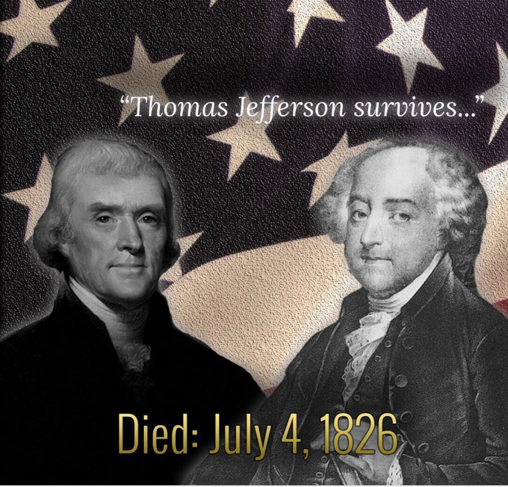 Thomas Jefferson and John Adams die within hours of each other July 4, 1826.